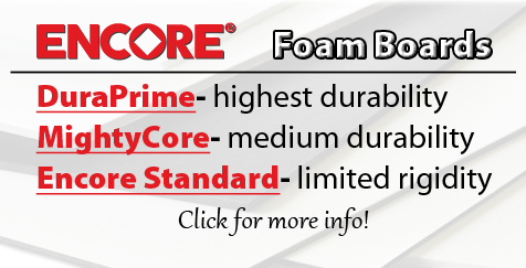 Encore Foam Board